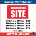 CONSTRUCTION SITE  - CUSTOM VINYL BANNER SIGN