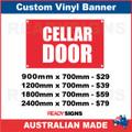 CELLAR DOOR - CUSTOM VINYL BANNER SIGN