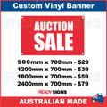 AUCTION SALE - CUSTOM VINYL BANNER SIGN