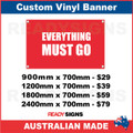 EVERYTHING MUST GO - CUSTOM VINYL BANNER SIGN