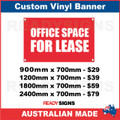 OFFICE SPACE FOR LEASE - CUSTOM VINYL BANNER SIGN
