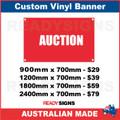 AUCTION - CUSTOM VINYL BANNER SIGN