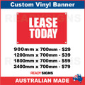 LEASE TODAY - CUSTOM VINYL BANNER SIGN