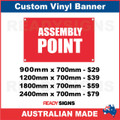 ASSEMBLY POINT - CUSTOM VINYL BANNER SIGN