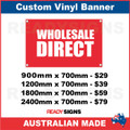 WHOLESALE DIRECT - CUSTOM VINYL BANNER SIGN