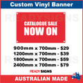 CATALOGUE SALE NOW ON - CUSTOM VINYL BANNER SIGN