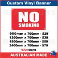 NO SMOKING - CUSTOM VINYL BANNER SIGN
