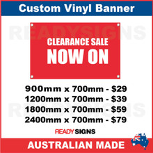 CLEARANCE SALE NOW ON - CUSTOM VINYL BANNER SIGN