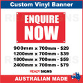 ENQUIRE NOW - CUSTOM VINYL BANNER SIGN