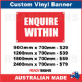 ENQUIRE WITHIN - CUSTOM VINYL BANNER SIGN