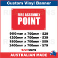 FIRE ASSEMBLY POINT - CUSTOM VINYL BANNER SIGN