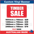 TIMBER SALE - CUSTOM VINYL BANNER SIGN