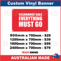 CLEARANCE SALE EVERYTHING MUST GO - CUSTOM VINYL BANNER SIGN