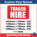 TRAILER HIRE - CUSTOM VINYL BANNER SIGN