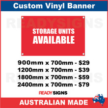 STORAGE UNITS AVAILABLE - CUSTOM VINYL BANNER SIGN