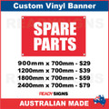 SPARE PARTS - CUSTOM VINYL BANNER SIGN