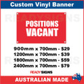 POSITIONS VACANT - CUSTOM VINYL BANNER SIGN