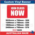 JOIN CLASS NOW - CUSTOM VINYL BANNER SIGN