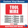 TOOL HIRE - CUSTOM VINYL BANNER SIGN