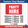 PARTY HIRE - CUSTOM VINYL BANNER SIGN