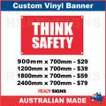 THINK SAFETY - CUSTOM VINYL BANNER SIGN