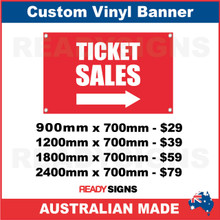 TICKET SALES ( ARROW )  - CUSTOM VINYL BANNER SIGN