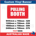 POLLING BOOTH  - CUSTOM VINYL BANNER SIGN
