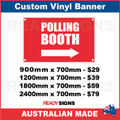 POLLING BOOTH ( ARROW )  - CUSTOM VINYL BANNER SIGN