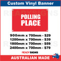 POLLING PLACE  - CUSTOM VINYL BANNER SIGN