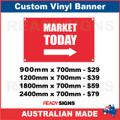 MARKET TODAY ( ARROW ) - CUSTOM VINYL BANNER SIGN