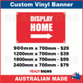 DISPLAY HOME ( ARROW )  - CUSTOM VINYL BANNER SIGN