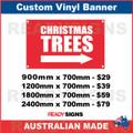 CHRISTMAS TREES ( ARROW ) - CUSTOM VINYL BANNER SIGN