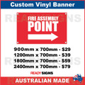 FIRE ASSEMBLY POINT ( ARROW ) - CUSTOM VINYL BANNER SIGN