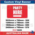 PARTY HIRE ( ARROW ) - CUSTOM VINYL BANNER SIGN