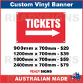 TICKETS ( ARROW ) - CUSTOM VINYL BANNER SIGN