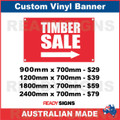 TIMBER SALE ( ARROW ) - CUSTOM VINYL BANNER SIGN