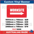 WORKSITE ( ARROW ) - CUSTOM VINYL BANNER SIGN