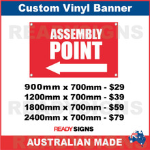 ( ARROW )  ASSEMBLY POINT- CUSTOM VINYL BANNER SIGN
