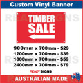 ( ARROW )  TIMBER SALE - CUSTOM VINYL BANNER SIGN