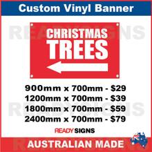 ( ARROW )  CHRISTMAS TREES - CUSTOM VINYL BANNER SIGN