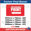 ( ARROW )  FIRE ASSEMBLY POINT  - CUSTOM VINYL BANNER SIGN