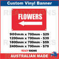 ( ARROW )  FLOWERS - CUSTOM VINYL BANNER SIGN