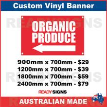 ( ARROW )  ORGANIC PRODUCE - CUSTOM VINYL BANNER SIGN