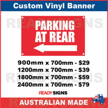 ( ARROW )  PARKING AT REAR - CUSTOM VINYL BANNER SIGN
