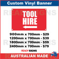 ( ARROW )  TOOL HIRE - CUSTOM VINYL BANNER SIGN