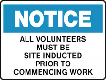 NOTICE - ALL VOLUNTEERS MUST BE SITE INDUCTED PRIOR TO COMMENCING WORK