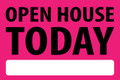Open House Today - Pink