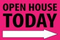 Open House Today -Right Arrow - Pink