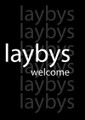 Laybys Welcome Poster - Black