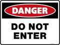 Danger Sign - DO NOT ENTER